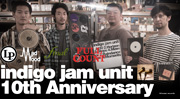 indigo jam unit 10th Anniversary