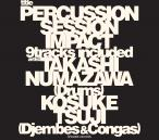 Percussion Session 〜IMPACT〜【DVD付初回限定盤】