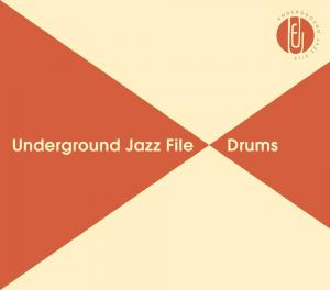 V.A. / Underground Jazz File -Drums-