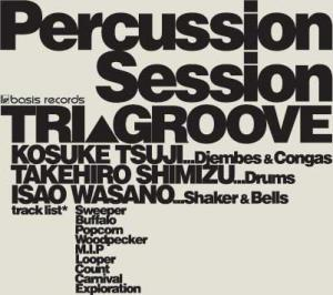 Percussion Session / TRI▲GROOVE