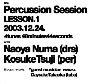 Percussion Session / LESSON.1 2003.12.24