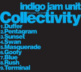 indigo jam unit / Collectivity