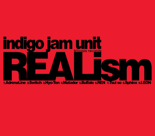indigo jam unit / REALism (SHM-CD)